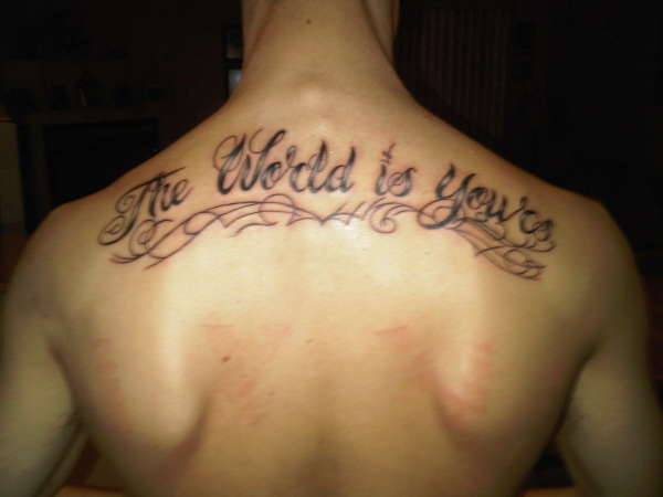 The World Is Yours tattoo