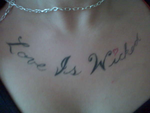 Love Is Wicked tattoo