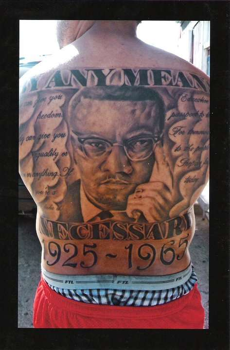 malcolm x tattoo quotes images galleries with a bite. Black Bedroom Furniture Sets. Home Design Ideas