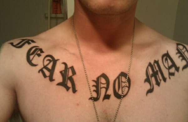 Fear No Man Tattoo
