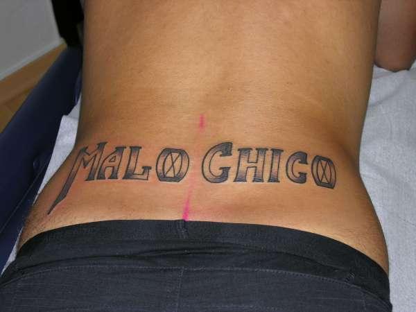 Malo Chico tattoo