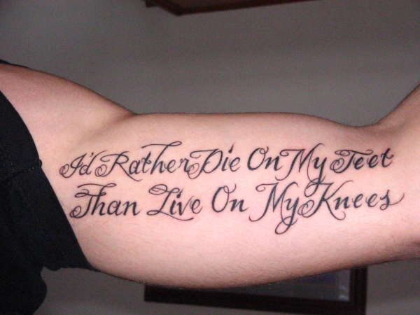 I'd rather die on my feet than live on my knees tattoo