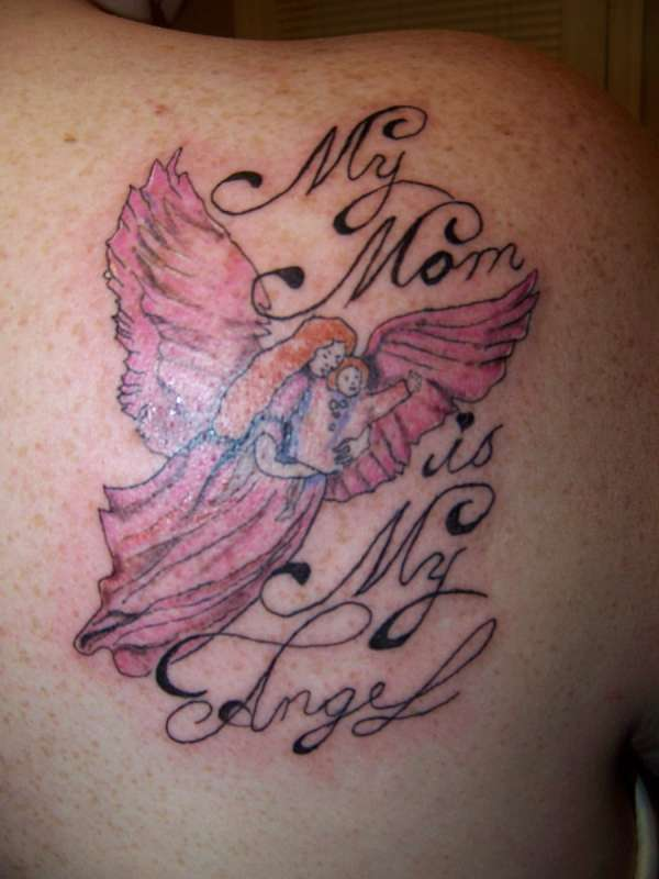 My mom is my angel tattoo for Angel tattoos in memory of