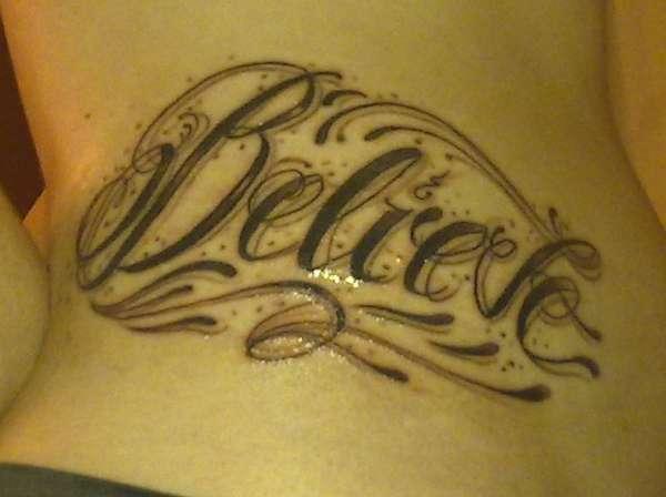 Believe.. Just Under My Ribs tattoo