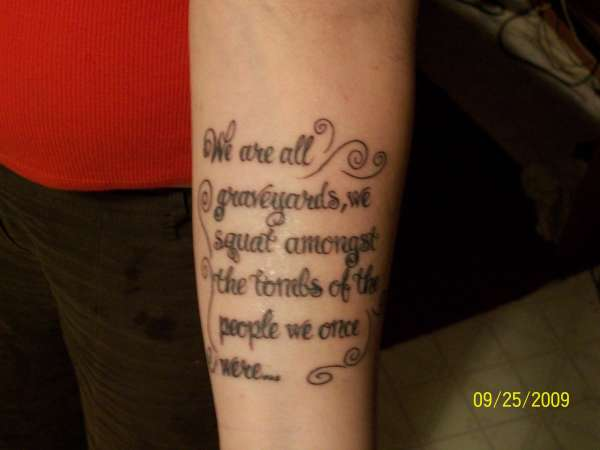 Quote on my arm tattoo